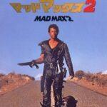 世紀末物の原点!映画「マッドマックス2」を観たので感想でも書く@モヒカンが出てくるとテンションが上がるよな!